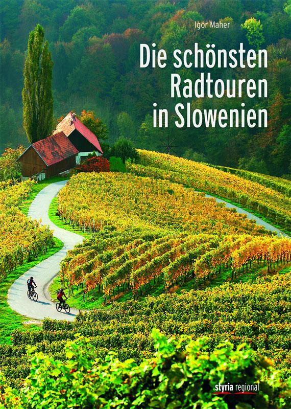 Reiseführer Radtouren Slowenien